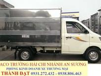 Chuyên bán xe tải nhẹ máy xăng Thaco Towner 950A 750A. Tải trọng 550kg 750kg 880kg. Hỗ trợ vay vốn ngân hàng