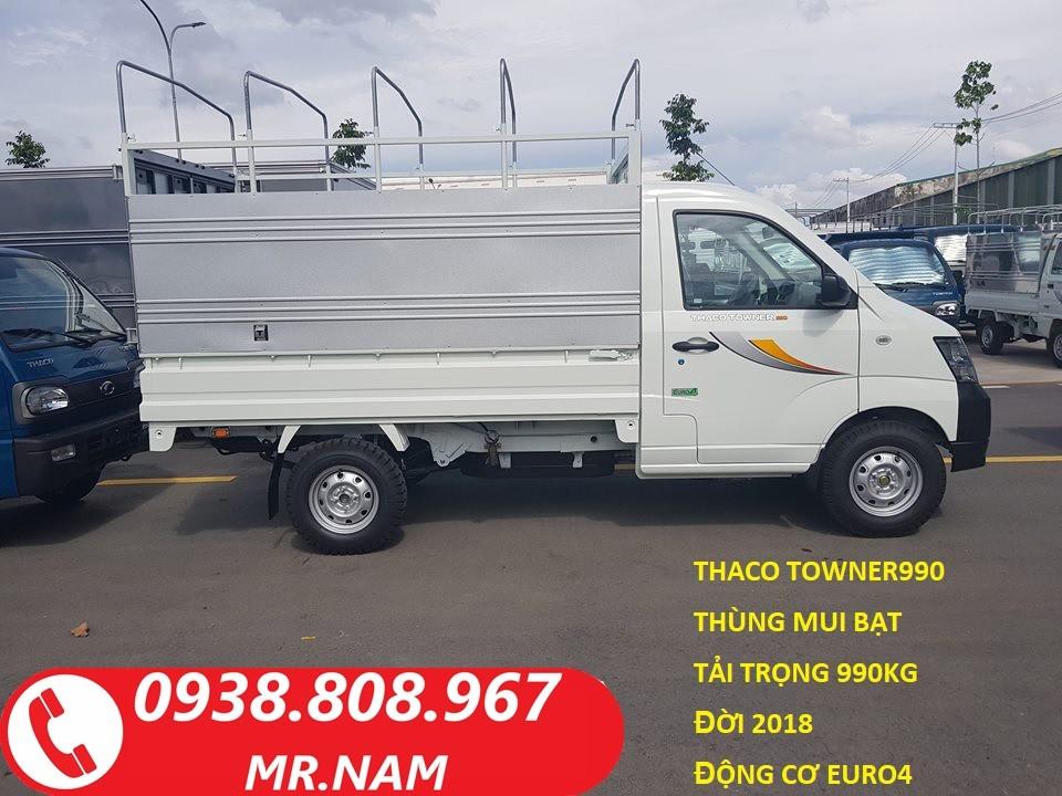 Bán xe tải 1 tấn Thaco Towner990 thùng mui bạt, động cơ Euro 4 đời 2018, hỗ trợ trả góp. Liên hệ 0938808967