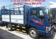 Bán xe tải Jac 2.4 tấn đi vào thành phố ban ngày, xe tải jac 2.4 tan/2.4 tấn