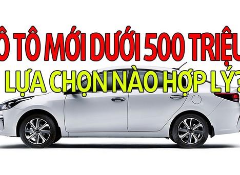 Xe ô tô giá dưới 500 triệu: Chọn mẫu nào để chơi Tết?